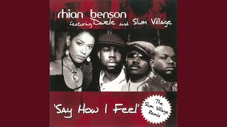 Say How I Feel (feat. Dwele and Slum Village) (The Bugz in the Attic Mix)