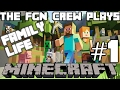 The FGN Crew Plays: MINECRAFT Family Life #1 - The Majestic Horse (PC)