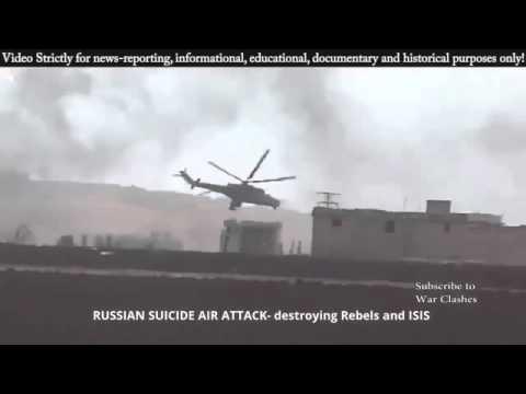 【閲覧注意】シリア ロシアヘリコプターによる空爆ISIS(イスラム国)