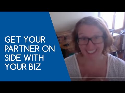 WAHM : Get your partner on side with your business