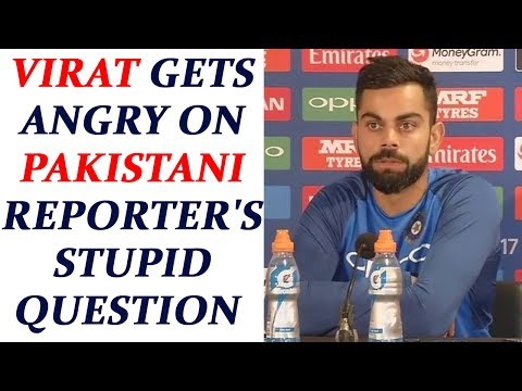 ICC Champions trophy: Virat Kohli gets angry at Pakistani reporter on weird question |Oneindia News