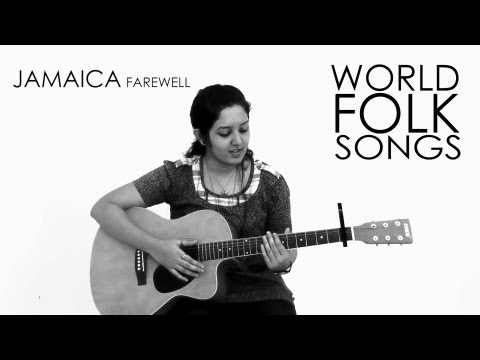 World Folk Songs | Jamaica Farewell