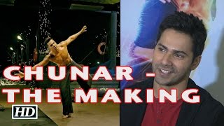 Chunar Song | ABCD 2 | The Making