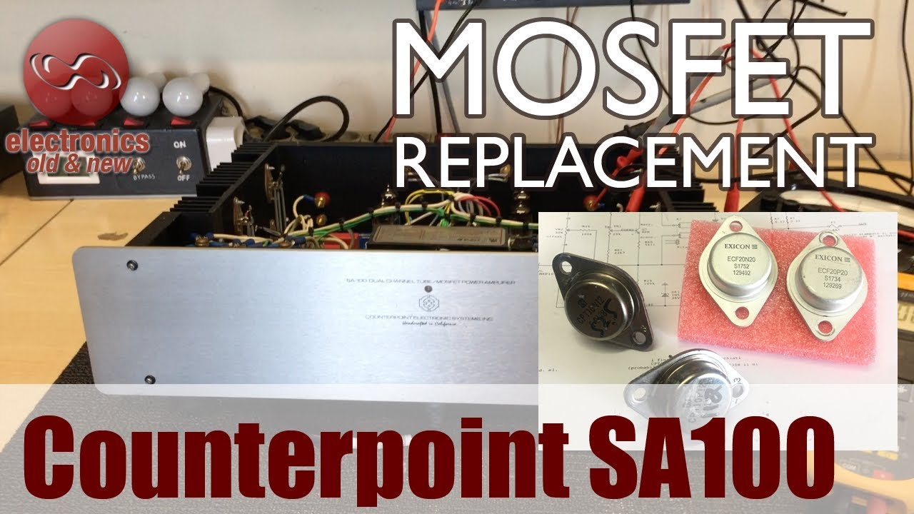 Counterpoint SA-100 Mosfet Replacement