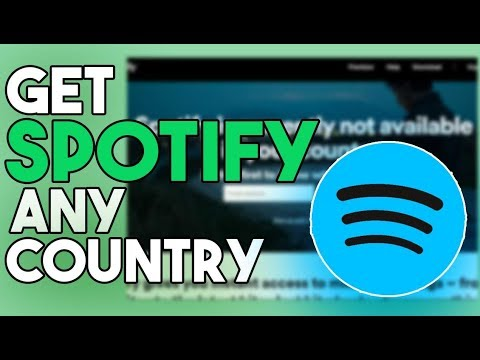 How To Get Access Spotify From Any Country | Create Spotify Account