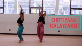 Chittiyaan Kalaiyaan Dance - Choreography by Shereen Ladha - Bollywood Dance