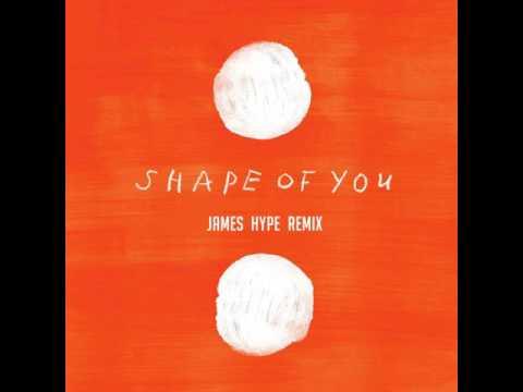 Ed Sheeran - Shape Of You - James Hype Remix