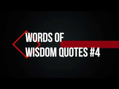Words Of Wisdom Quotes #4