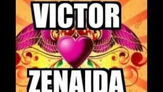 VICTOR Y ZENAIDA TE AMO
