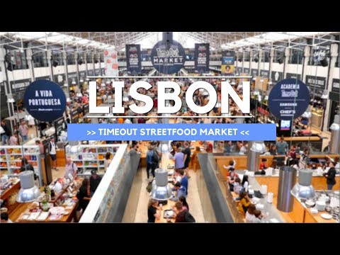 Best Food Market Portugal - TimeOut Market Lisboa Tour