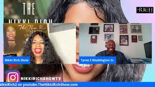 The Nikki Rich Show Live with Tyree S. Washington
