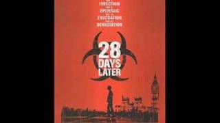 28 Days Later soundtrack An Ending (Ascent)