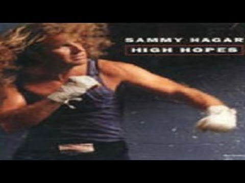 Sammy Hagar - High Hopes (Remastered) HQ