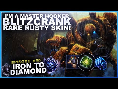 I'M A MASTER HOOKER ON BLITZCRANK! - Iron To Diamond - Ep. 60 | League Of Legends