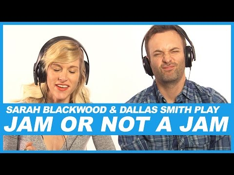 Sarah Blackwood and Dallas Smith play 'Jam Or Not A Jam'