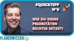 QuickTipp 🚀 N°6: Wie Du die PRIORITÄTEN richtig setzst! // PLANERWISSEN2go