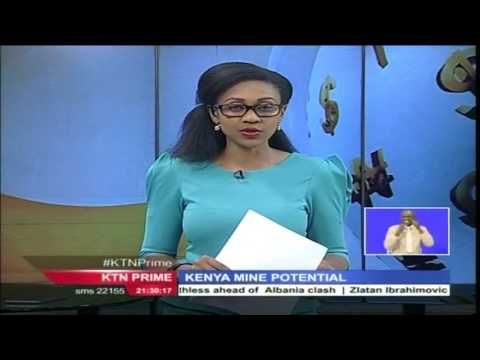 Kenya's mining industry to operate under a new law – The Mining Act of 2016