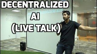 Decentralized AI Live Talk