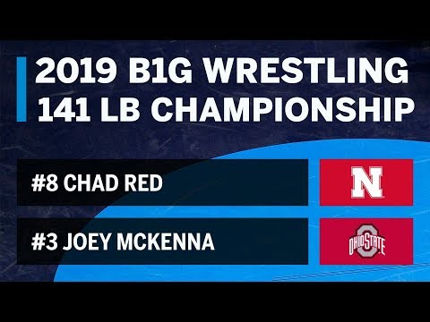 141 LBS: #8 Chad Red (Nebraska) vs. #3 Joey McKenna (Ohio State) | 2019 B1G Wrestling Championship