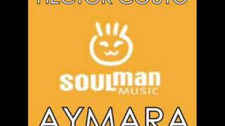 Hector Couto - Aymara (Soulman Music)