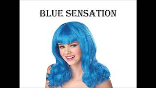 Blue Sensation -- A Poem