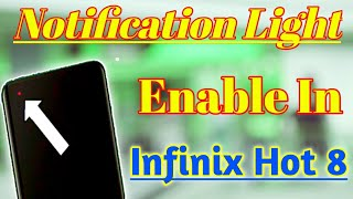 How To Notification Light Enable In Infinix Hot 8 | Infinix Hot 8 Ma Notification Light Enable screenshot 2