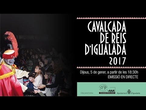 Cavalcada de Reis d'Igualada 2017
