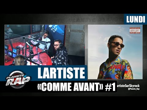 Youtube: Planète Rap – Lartiste«Comme Avant» avec Nassi et Mizi #Lundi