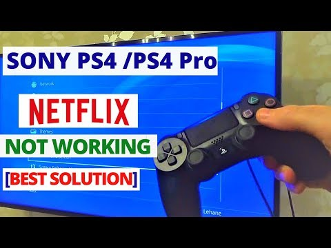 How to fix Netflix not working on PS4 After Update | PS4 Netflix Common Problems & Fixes