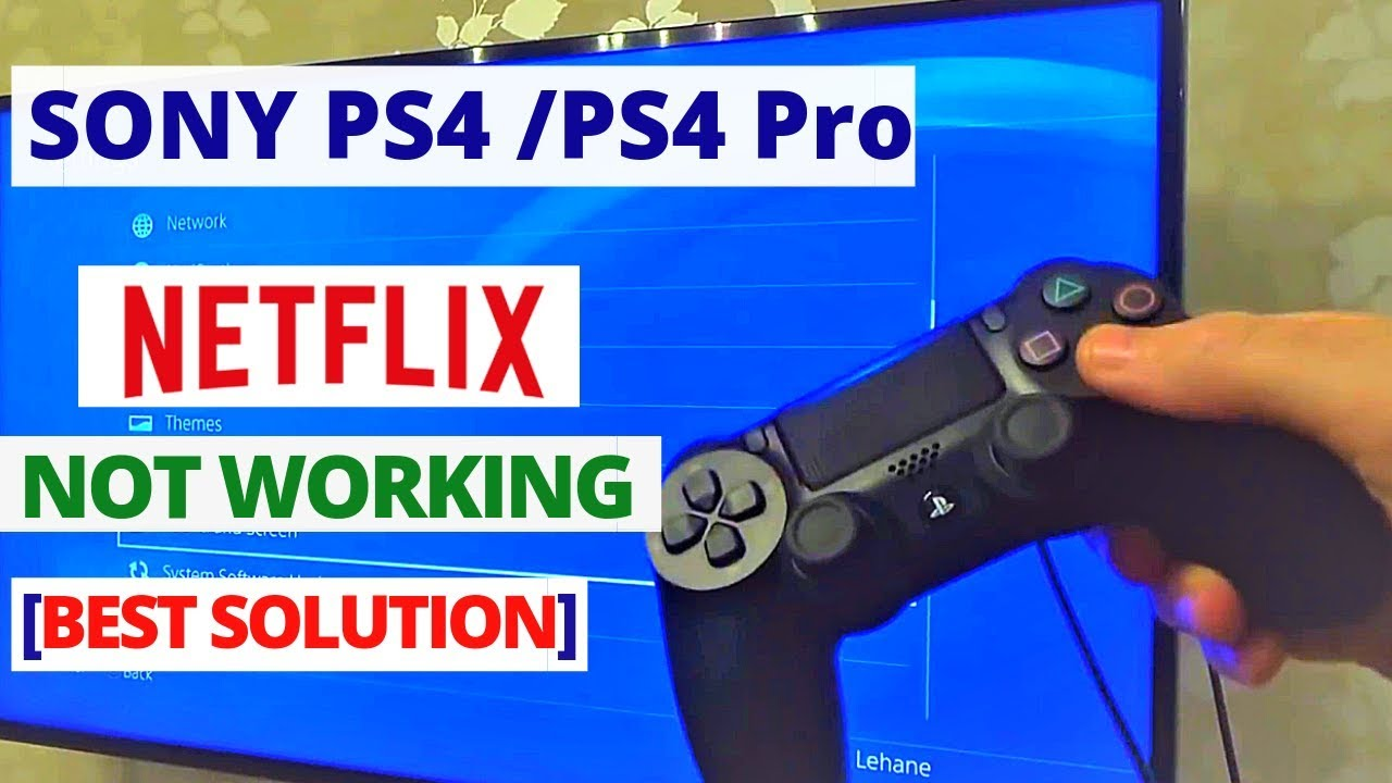 How to fix Netflix not working on PS4 After Update   PS4 Netflix Common  Problems & Fixes