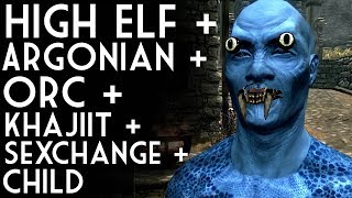 Repeat youtube video SKYRIM MIXED RACE SUGGESTIONS 6: High Elf + Argonian + Orc + Khajiit + Sexchange + Child