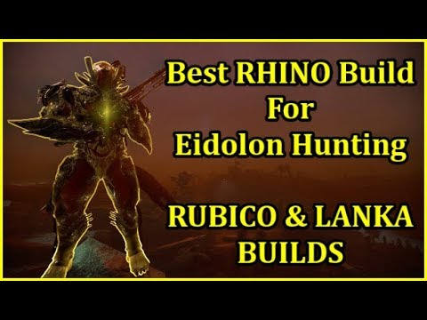 Warframe EIDOLON HUNTER RHINO LANKA & RUBICO PRIME BUILD 1Shot EIDOLON Shield SOLO CAPTURE