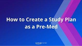 كيفية إنشاء خطة الدراسة كما Pre-Med