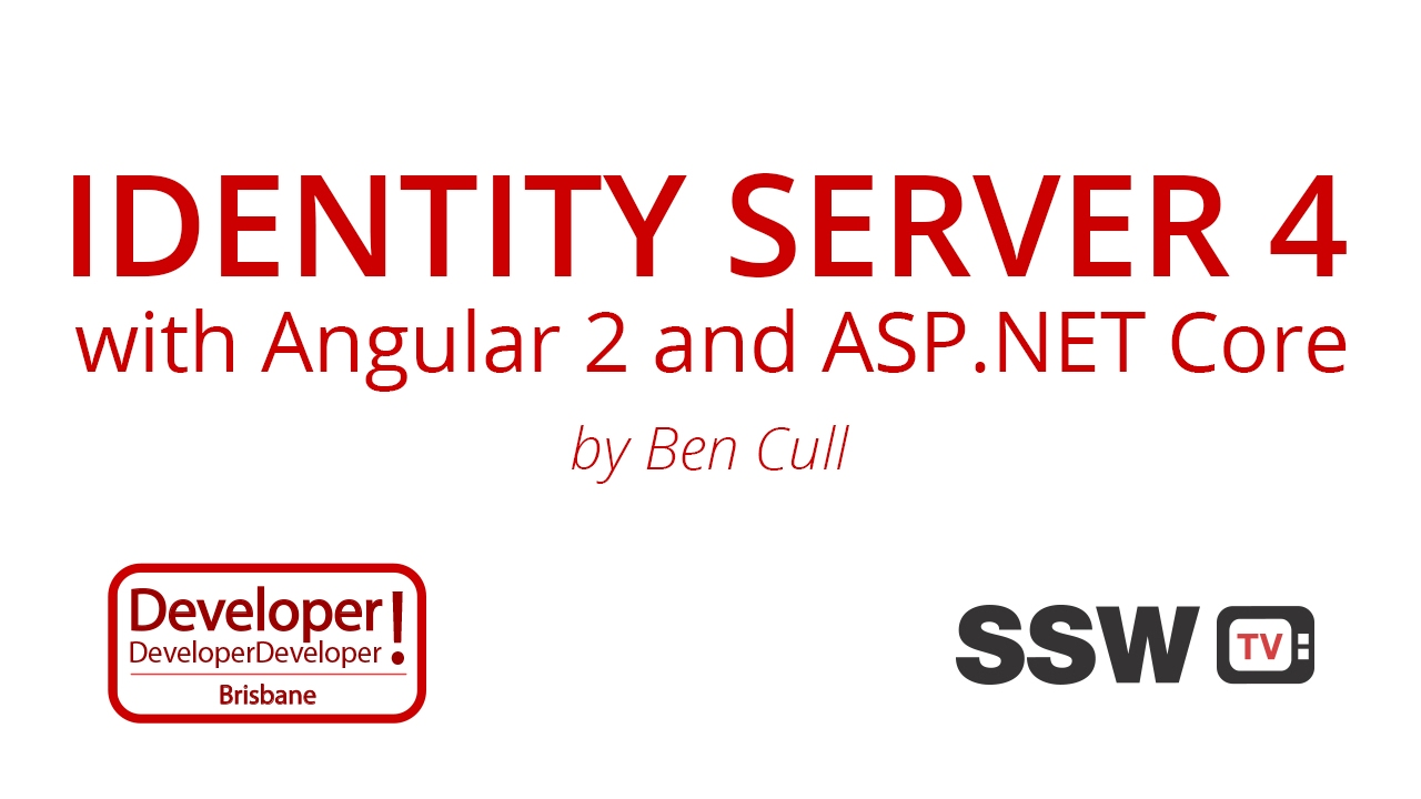 Identity Server 4 with Angular 2 and ASP NET Core | Ben Cull at DDD Brisbane