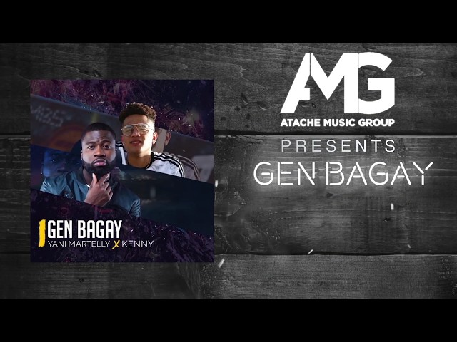 Yani Martelly - Gen Bagay Ft. Kenny (Lyric Video)