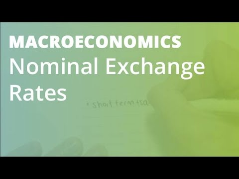 Nominal Exchange Rates | Macroeconomics