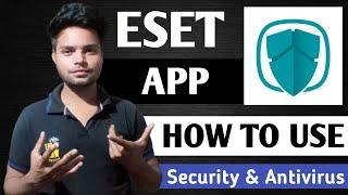 ESET Mobile Security Antivirus App Kaise Chalaye | ESET Mobile Security Antivirus App kaise Use Kare screenshot 5