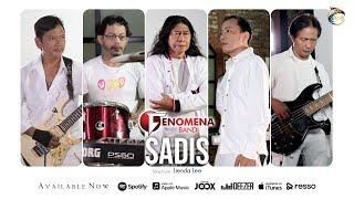 Fenomena Band - Sadis