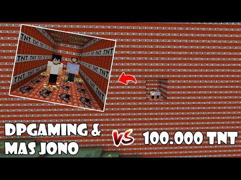 EKSPERIMEN NGELEDAKIN 100K TNT VS dP Gaming dan Mas Jono !! MASIH HIDUP?
