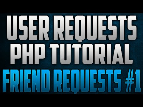 Friend Request System Tutorial | Part 1 | PHP | User Requests