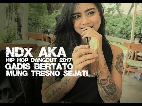 NDX AKA - Mung Tresno Sejati [Hip Hop Dangdut 2017]