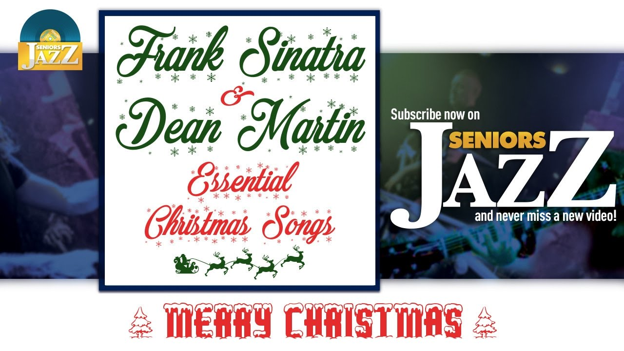 Frank Sinatra & Dean Martin - Essential Christmas Songs (Full Album / Album complet)