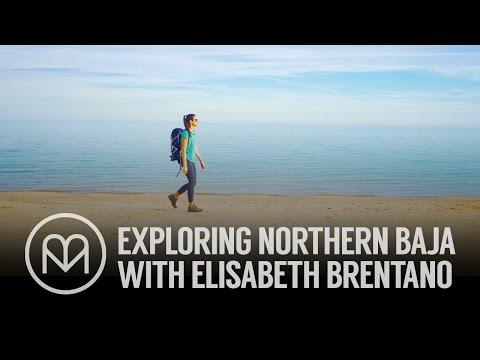 Exploring Northern Baja with Elisabeth Brentano