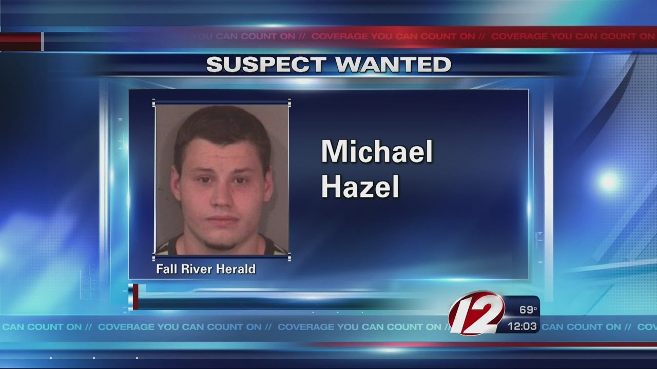 Fall River Most Wanted Michael Hazel
