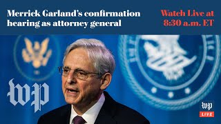 Merrick Garland's confirmation hearing for attorney general - 2/22 (FULL LIVE STREAM)