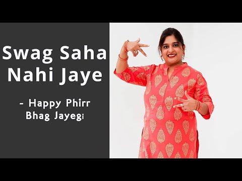 Swag Saha Nahi Jaye Song Dance Choreography (Wedding Special)   Happy Phirr Bhag Jayegi