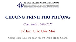 HTTL KINGSGROVE (Úc Châu) - Chương trình thờ phượng Chúa - 16/08/2020
