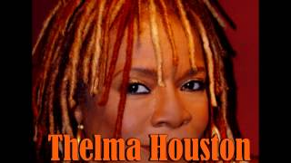 One Out Of Every Six, Thelma Houston
