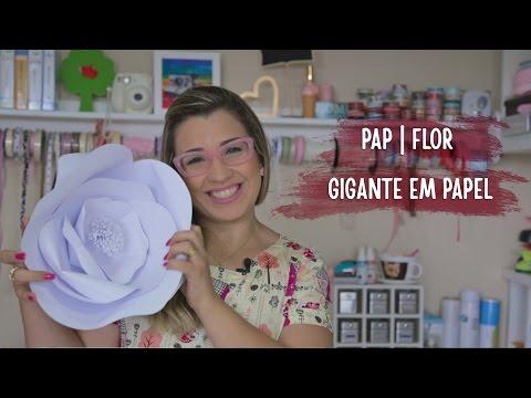 PAP  Flor Gigante Em Papel