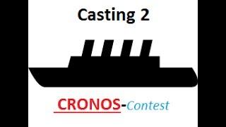 CRONOS-contest Casting Folge 2